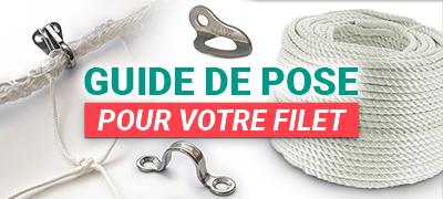 Guide de pose filet