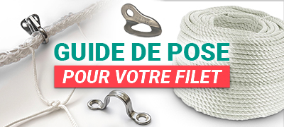Guide de pose filet
